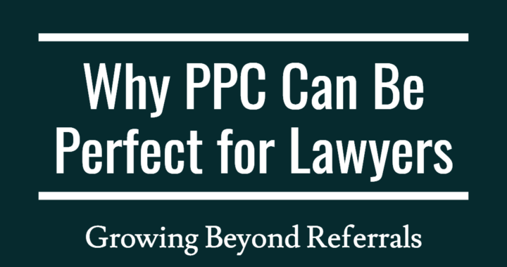 Why PPC can be perfect for lawyers