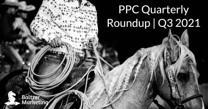 """Image of a Horse, Rider, and Lasso with the text """"PPC Quarterly Roundup 